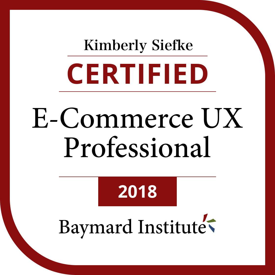Kimberly Siefke Certified E Commerce Ux Professional Exams And